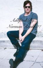 Adopted by... Norman Reedus? by Celia321