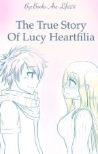 NALU-The True Story Of Lucy Heartfilia[Discontinued] by Books-Are-Life231
