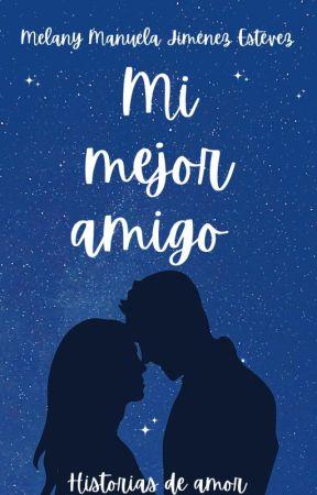 ♡♥ Mi mejor amigo & yo.♡♥ by MelanyJimenezEstevez