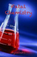 Fatal Chemistry by casun1