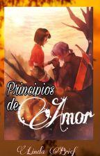 Principios De Amor by Linda_Brief