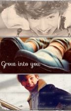 Grow into you (Larry Stylinson AU) by Lorinha