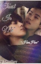 Trust In Me ~HunHan~ by DeerMary