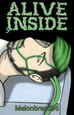 Alive Inside : Septiplier [Completed] by Melonbread96