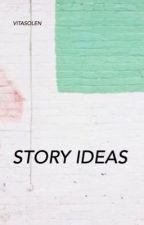 story ideas by vitasolen