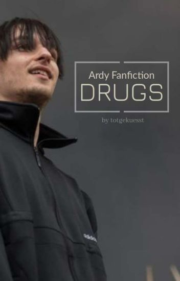 Drugs ● Ardy