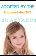 Adopted by the SHAYTARDS by Fanfictions777