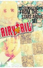 ★☆The Stars Above Me|Fairy Tail Fan Fiction☆★ by CharteuxLeChat