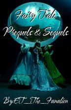 Fairy Tale Prequels & Sequels by ET_The_Fanalien