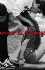 Forever & Always by -Little-momma-boo