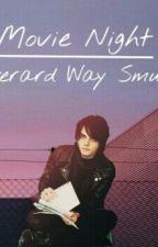 Movie Night || Gerard Way by AhoyCapnKailey