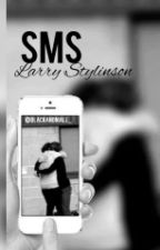 Sms. -Larry Stylinson[Tome1]|Réécriture. by blackandniall_