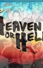 Heaven or hell 2 ft. Magcon by sanne_B2001