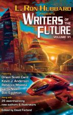 Writers of the Future - Vol. 31 by GalaxyPress