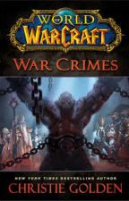 War Crimes (By Christie Golden) by ErwinRommel