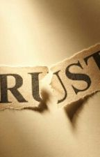 TRUST by dreamss36