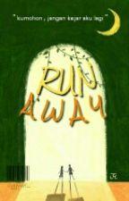 RUN AWAY by cyjijywf_