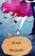Bí mật độc quyền - Nguyên Viện (trọng sinh, full) by MiaPham94