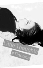 Little Thoughts by Tinoona
