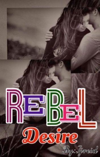 REBEL Desire