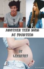 Another Teen Mom At Fourteen by lexi3737