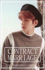 Contract Marriage | BYUN BAEKHYUN by hanamazingg