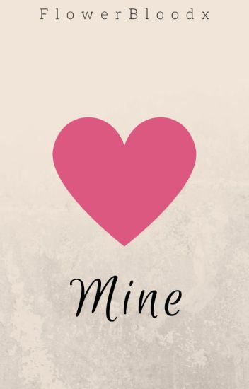 Mine (Editing)