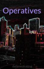 Operatives by defenestrating