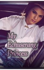 My Echuserang Princess by admire2014
