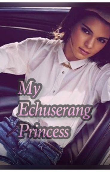 My Echuserang Princess
