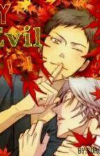 My Evil!!![boyxboy] by SuroFusu16
