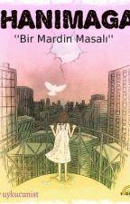 HANIM AĞA by ruhsuz_kitap
