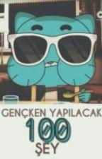 Gençken Yapılacak 100 Şey by Alone_V5