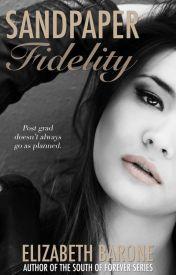 Sandpaper Fidelity by elizabethbarone