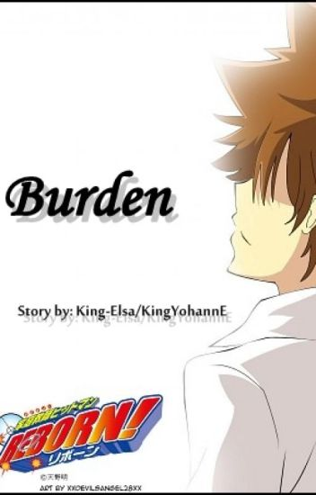 Burden [Katekyo Hitman Reborn]