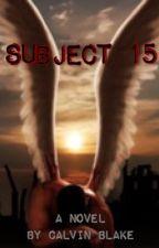 Subject 15 by Calvin_Blake