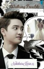 [ELF'S:2] Walking Trouble~D.O EXO Fanfiction~ by NakaharaKarin_25