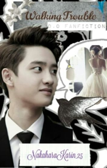 [ELF'S:2] Walking Trouble~D.O EXO Fanfiction~