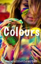 Colours by theycallmethewriter