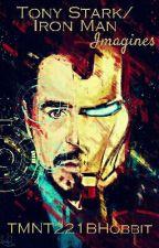 Tony Stark/Iron Man Imagines by TMNT221BHobbit