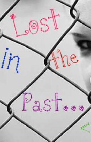 Lost in The Past