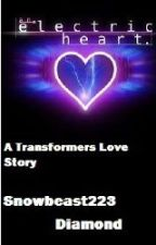 Electric Hearts |Book 1|(BumbleBee Love Story) by Snowy-SoundWave
