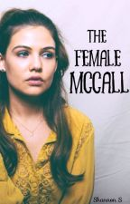 The Female McCall | Teen Wolf  by fjkkd_xo