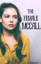 The Female McCall | Teen Wolf  by shann0n0brien
