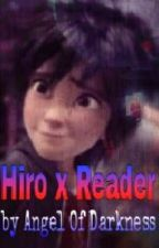 Hiro x Reader by _Angel_Of_Darkness