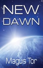 New Dawn (Divine War #1, Scifi Adventure) by MagusTor