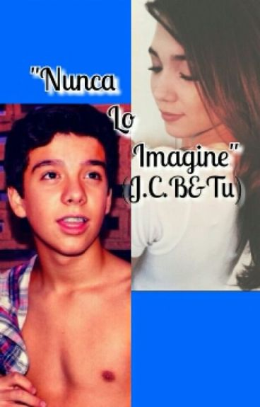 """Nunca Lo Imaginé""(Jan Carlo Bautista&Tu)"