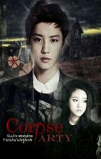 Corpse Party (EXO Park Chanyeol) [COMPLETED] by Lailiiiiii