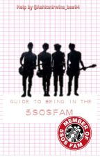 Guide To Being In The 5sosfam by AshtonIrwins_bae94