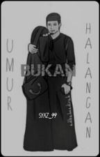 UMUR BUKAN HALANGAN(short story) by SYAZ_99